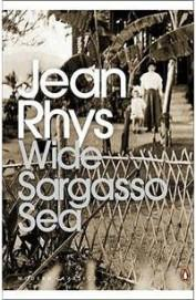 Wide Sargasso Sea : Penguin Classics Ser.