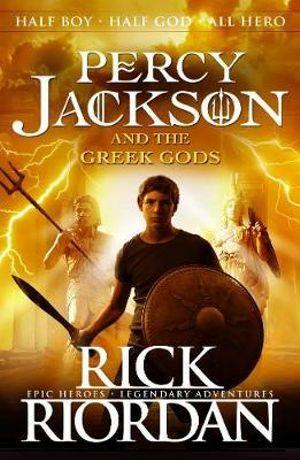 Percy Jackson and the Greek Gods : Percy Jacksons Greek Myths