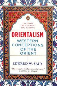 Orientalism : Western Conceptions of the Orient