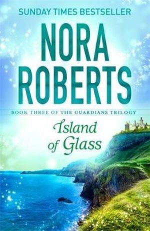 Island of Glass : Guardians Trilogy Book 3