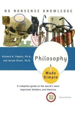 Philosophy Made Simple : Made Simple