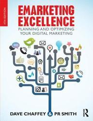 Emarketing Excellence : Planning and Optimizing Your Digital Marketing