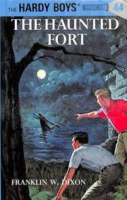 Hardy Boys 44 : The Haunted Fort