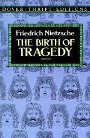 Birth of Tragedy : Dover Thrift Editions