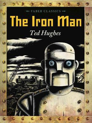 The Iron Man : Faber Childrens Classics