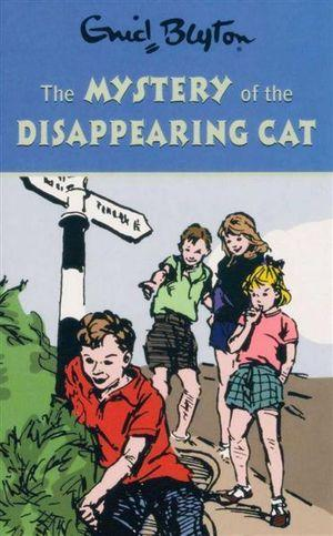 BLYTON 2: MYSTERY OF THE DISAPPEARING CAT (English)