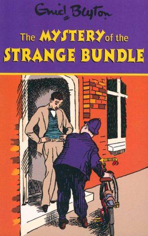 (The Mysteries Series): Enid Blyton The Mystery of the Strange Bundle