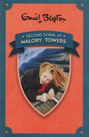 Second Form At Malory Towers: Malory Towers Series (Book 2)