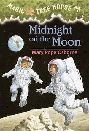 Midnight On The Moon : Magic Tree House Series : Book 8