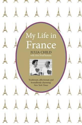 My Life in France. Julia Child (English)
