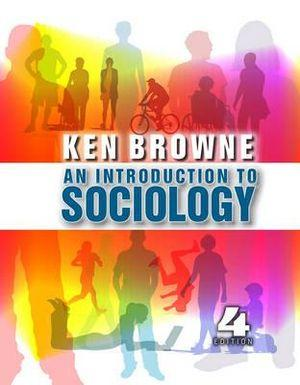 An Introduction to Sociology 4E