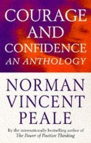 Courage and Confidence : Norman Vincent Peale