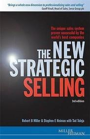The New Strategic Selling: The Unique Sales System Proven Successful by the Worlds Best Companies (Miller Heiman Series) (English)