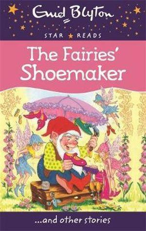 The Fairies Shoemaker : Star Reads Series 5