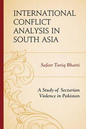 International Conflict Analysis in South Asia