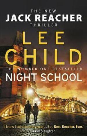 Night School : (Jack Reacher 21)