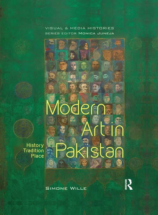 Modern Art In Pakistan: History Tradition Place