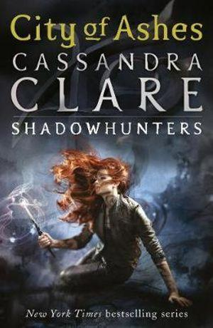 City of Ashes : The Mortal Instruments : Book 2