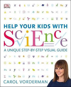 Help Your Kids With Science : Help Your Kids Series