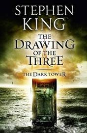 The Drawing of the Three : The Dark Tower : Book 2