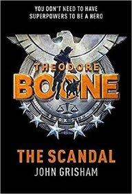 The Scandal : Theodore Boone