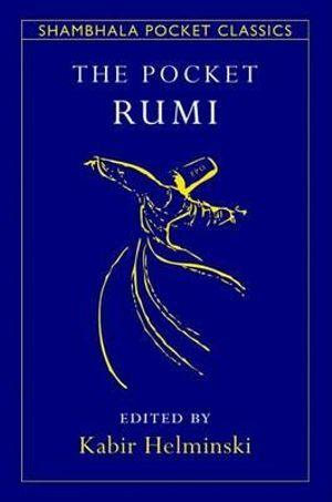 The Pocket Rumi : Shambhala Pocket Classics