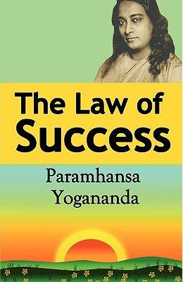 The Law of Success : Using the Power of Spirit to Create Health, Prosperity, and Happiness (English)