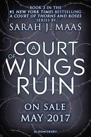 A Court of Wings and Ruin : A Court of Thorns and Roses Series : Book 3