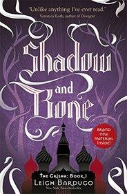Shadow and Bone : The Grisha