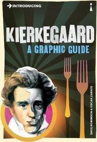 Introducing : Kierkegaard : A Graphic Guide