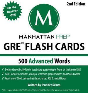 500 Advanced Words : GRE Vocabulary Flash Cards