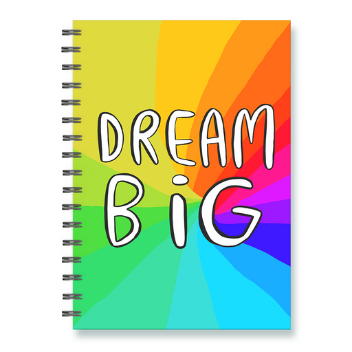 Dream Big Notebook