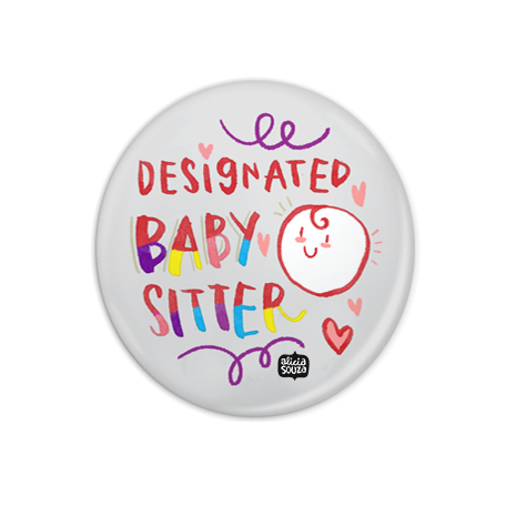 Designated Baby Sitter Badge + Magnet