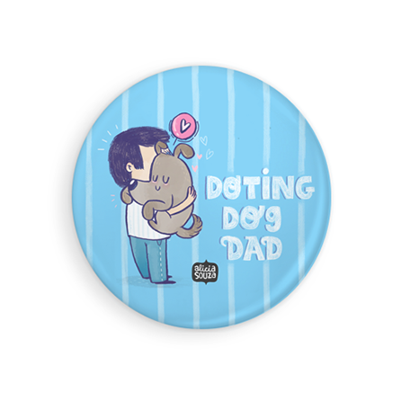 Doting Dog Dad Badge - Alicia Souza