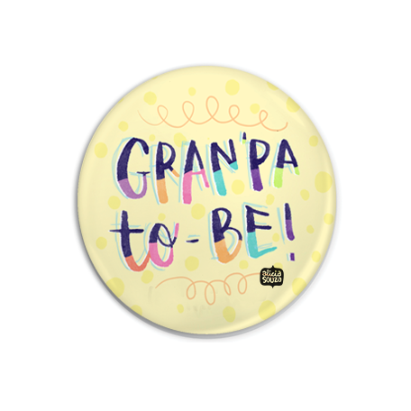 Grandpa To Be Badge + Magnet