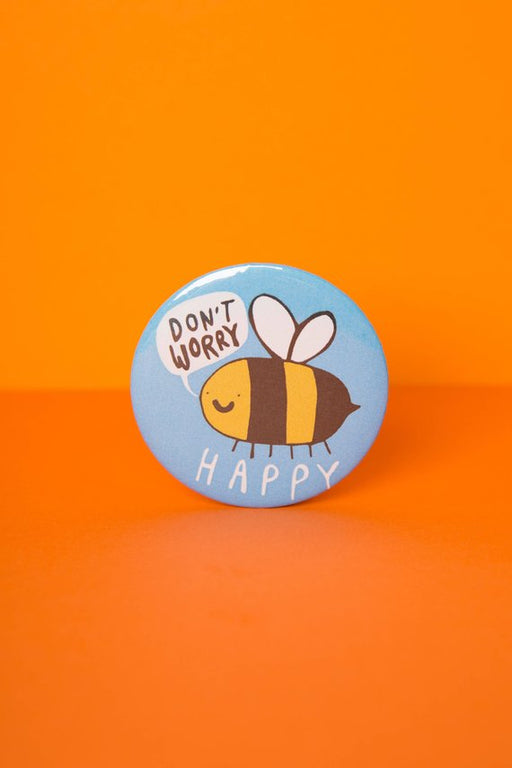 Don't worry bee happy Badge