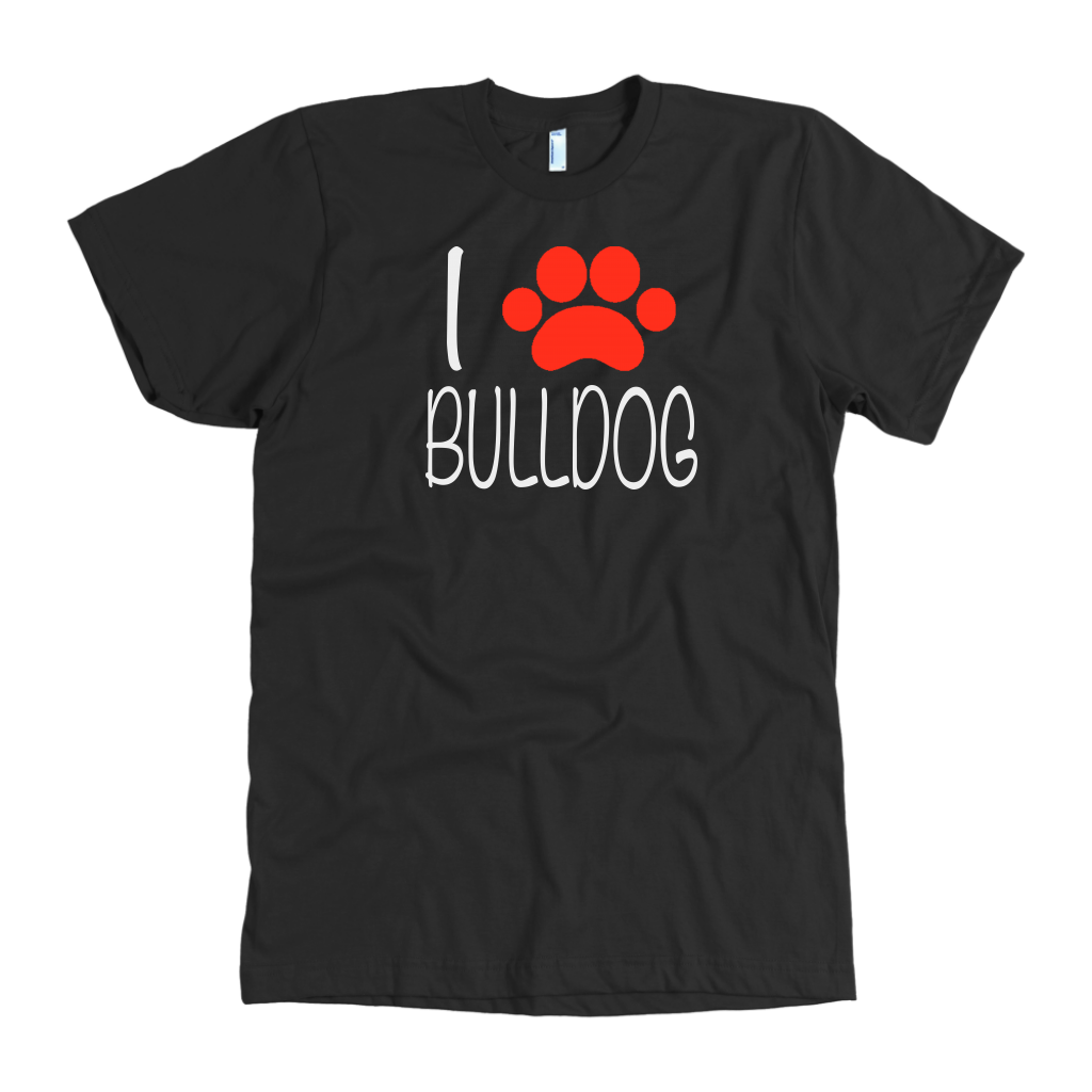 I Love Bulldog | Funny Sarcasm Dog T-Shirts (Dark)