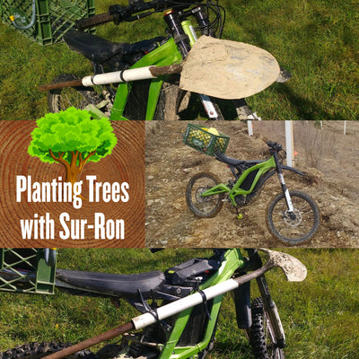 Planting Trees with Sur-Ron