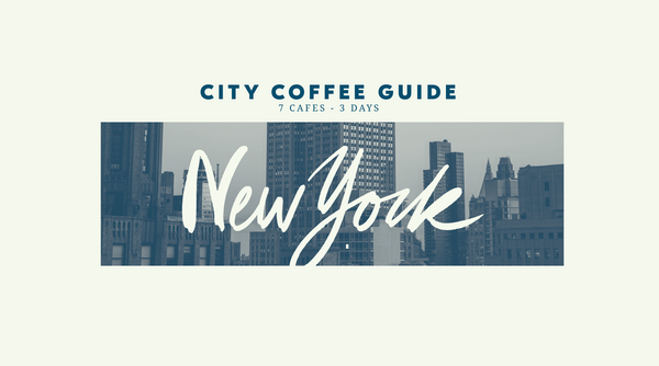 City Coffee Guide: New York City
