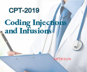 Coding Injections and Infusions CPT Coding-2019