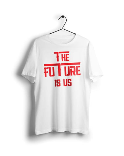 The future is us - Digital Graphics Basic T-shirt White - POD