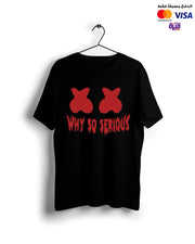 Why So Serious - Digital Graphics Basic T-shirt black