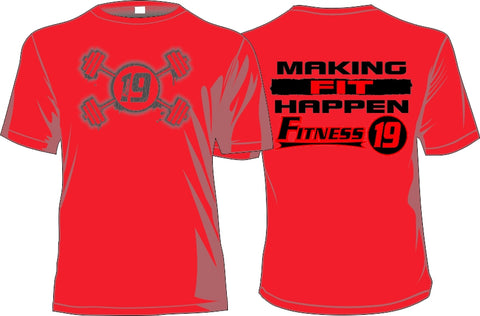 """Making Fit Happen"" FITNESS19 LIFE STYLE TEE"
