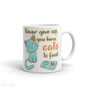 Don't give up cat mug-Pets Abs Shop