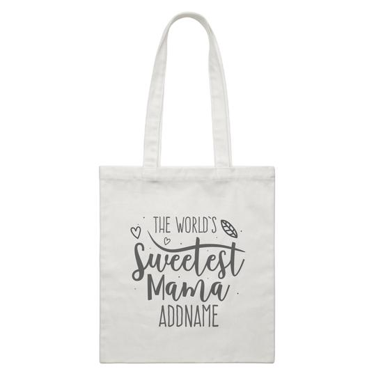 Worlds sweetest Mama Canvas Bag