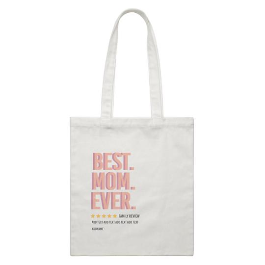 Best Mom Ever Family Review Canvas Bag
