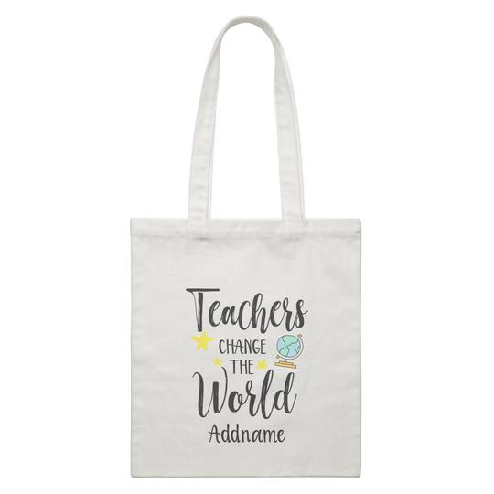 Teacher's Change the World Customizable Canvas Bag