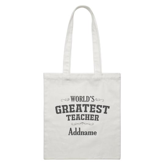 World's Greatest Teacher Customizable Canvas Bag