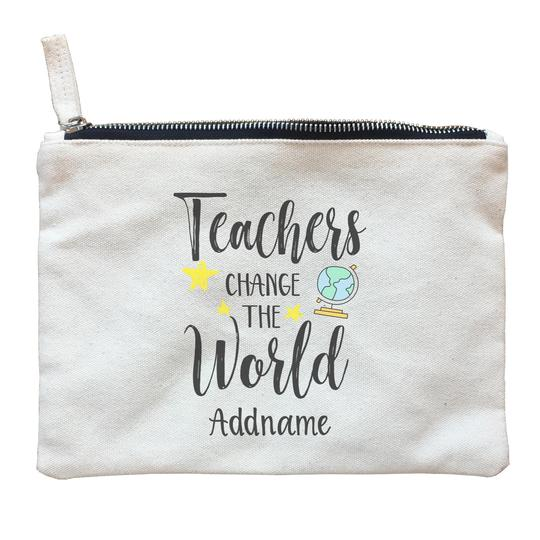 Teachers Change the World Customizable Zipper Pouch