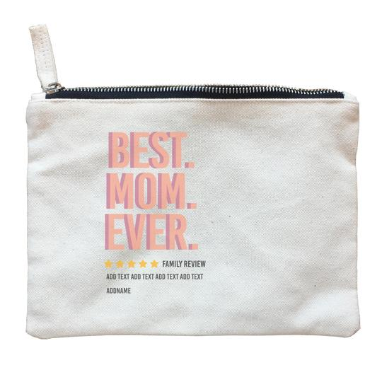 Best Mom ever Family Review Zipper Pouch